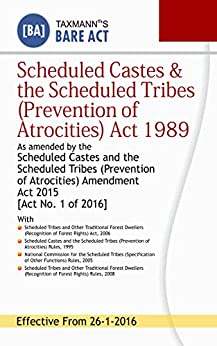 Scheduled Castes & the Scheduled Tribes (Prevention of Atrocities) Act 1989 by [Taxmann]