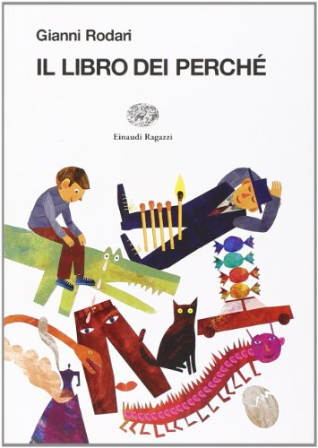 Il libro dei perch. Ediz. illustrata