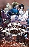 L'école du Bien et du Mal, tome 2 : Un monde sans princes par Chainani