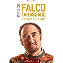 Falco Tarassaco - The Dream, The Message