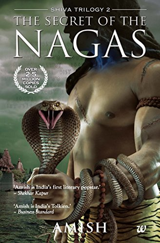 Secret of the Nagas (The Shiva Trilogy Book 2) (English Edition)