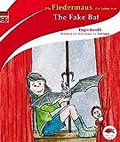 Die Fledermaus, die keine war /The Fake Bat - Engin Korelli