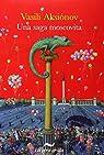 Una saga moscovita par Aksionov