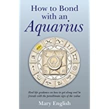 How to Bond with an Aquarius