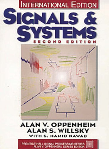Signals and Systems: International Edition (Prentice-Hall signal processing series) por Alan V. Oppenheim