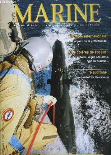 Marine, bulletin n° 207 : sécurité internationale, les enjeux de la prolifération - les colètes de l'océan : tsunamis, vague scélérate, typhon, trombe ... - le chantier de l'hermione ...