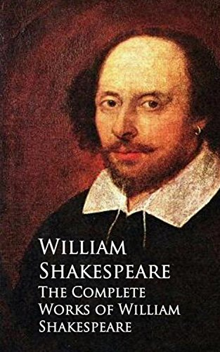 The Complete Works of William Shakespeare (English Edition) por William Shakespeare