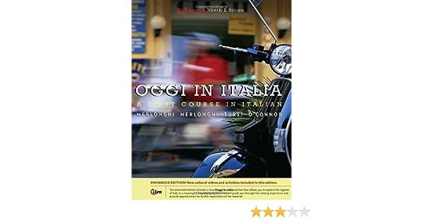 Oggi In Italia Enhanced 9th Edition By Merlonghi Franca