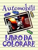 Libro da Colorare Automobili : Disegni da Colorare Bambini 4-10 anni!