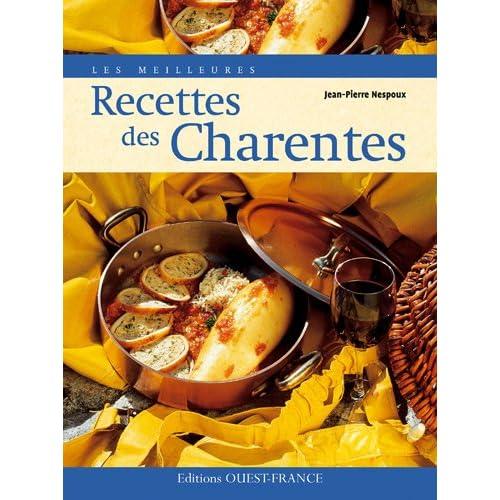 Les Meilleures recettes des Charentes