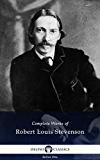 Delphi Complete Works of Robert Louis Stevenson (Illustrated)