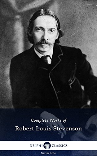 Delphi Complete Works of Robert Louis Stevenson (Illustrated) (English Edition)