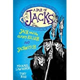 Jack and the Giant-Killer and Jackwitch (Pair of Jacks)