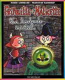 Fripouille et Malicette, tome 2 - La Boule de cristal