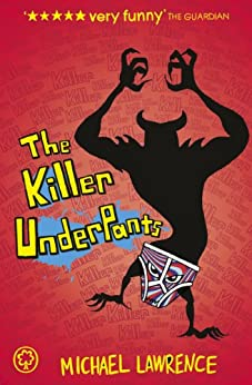 The Killer Underpants (Jiggy McCue Book 2) by [Lawrence, Michael]