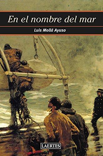 En el nombre del mar (Nan-Shan nº 80) por Luis Mollá Ayuso