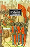 A History of the Crusades: Volume 2 - The Kingdom of Jerusalem and the Frankish East 1100-1187: The Kingdom of Jerusalem and the Frankish East 1100-1187 v. 2