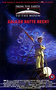 From The Earth To The Moon 10 - Galilei hatte recht [VHS]