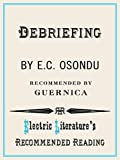 Debriefing (Electric Literature's Recommended Reading Book 112) (English Edition)