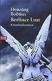Berliner Lust: Kriminalroman (Die Piet Hieronymus Reihe, Band 6)