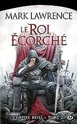 L'Empire Brise, T2 : le Roi Ecorche