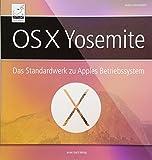 OS X Yosemite – Das Standardwerk für Mac OS 10.10