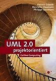 UML projektorientiert. Geschäftsprozessmodellierung, IT-System-Spezifikation und Systemintegration mit der UML (Galileo Computing)
