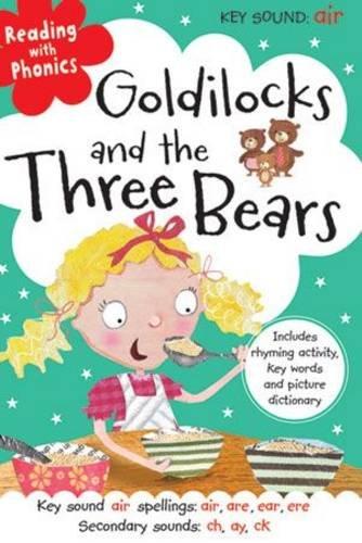 Goldilocks And The Three Bears (Reading with Phonics)