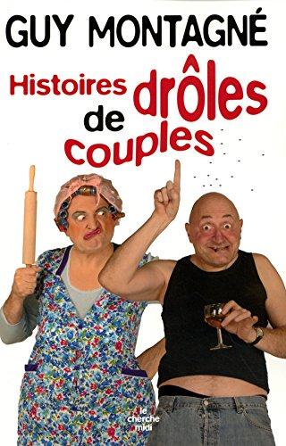 Les histoires drôles de couples
