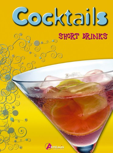 Cocktails : Short Drinks