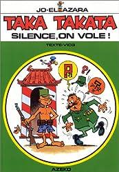 TakaTakata, tome 6 : Silence, on vole