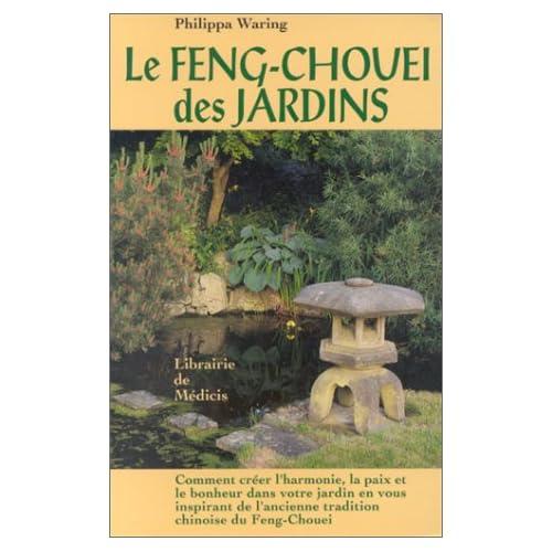 Le Feng Chouei des jardins