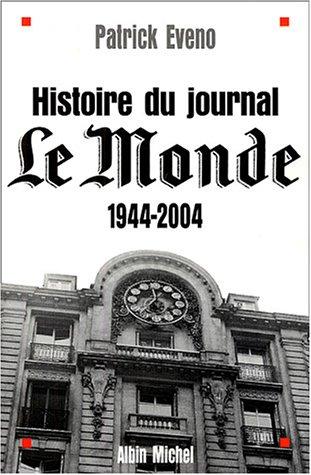 Histoire du journal Le Monde : 1944-2004