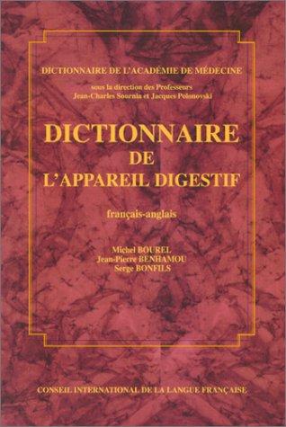 Dictionnaire de l'appareil digestif (français-anglais)