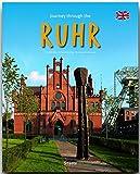 Journey through the RUHR - Reise durch das RUHRGEBIET - Ein Bildband mit über 200 Bildern - STÜRTZ Verlag - Reinhard Ilg, Christoph Schumann (Autoren), Brigitte Merz (Fotografin)