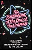 The Restaurant at the End of the Universe (Hitch Hikers Guide to the Galaxy)