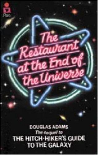 Cover of The Restaurant at the End of the Universe (Hitch-Hikers Guide to the Galaxy 2)