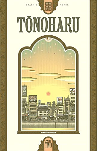 Tonoharu: Part Two