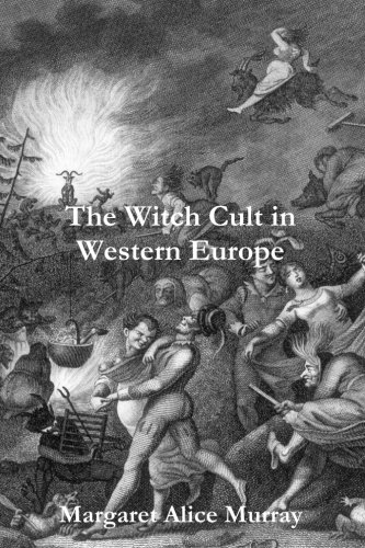 The Witch Cult in Western Europe por Margaret Murray