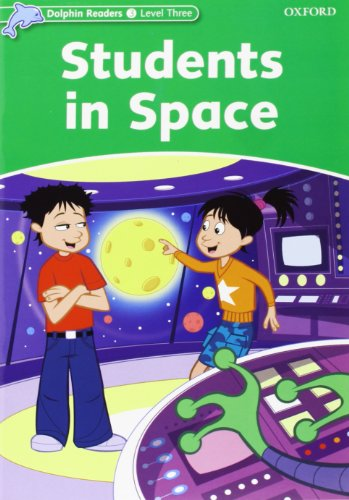 Dolphin Readers 3. Students in Space