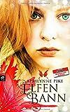 'Elfenbann: Band 3 (Die Elfen-Romane, Band 3)' von Aprilynne Pike
