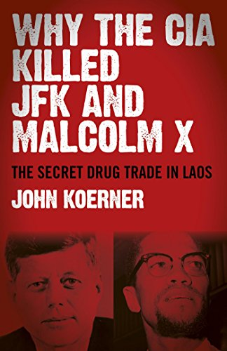 Why The CIA Killed JFK and Malcolm X: Th...