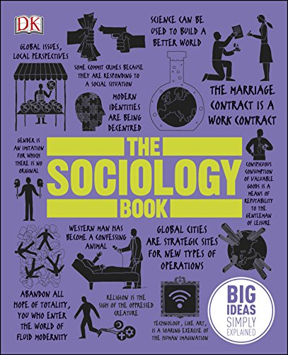 The Sociology Book: Big Ideas Simply Explained (English Edition) por Alexandra Beeden