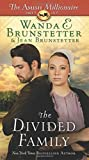 The Divided Family (Amish Millionaire)