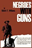 Negroes with Guns by Robert F. Williams (2013-03-01)