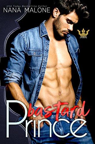 Bastard Prince (Royals Undone Book 2) by [Malone, Nana]