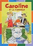 Caroline et la varicelle