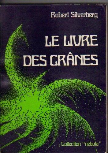 Le Livre des crânes (Collection Nébula)