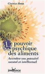 Le pouvoir psychique des aliments