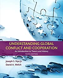 Understanding Global Conflict and Cooperation: An Introduction to Theory and History by Joseph S. Nye Jr. (2016-01-08)